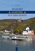 """100 Jahre """"Goethe"""" auf dem Rhein"""