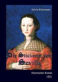 Die Stickerin von Sevilla, Großdruck - Klinzmann, Sylvia