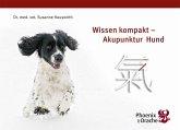 Wissen kompakt - Akupunktur Hund