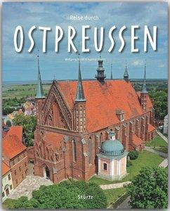 Reise durch Ostpreussen - Korall, Wolfgang;Strunz, Gunnar