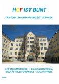 Hof ist bunt - Das Schiller-Gymnasium zeigt Courage