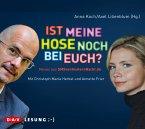 Ist meine Hose noch bei euch? / SMSvongesternnacht.de Bd.2, 1 Audio-CD