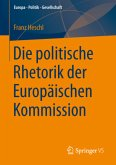 Die politische Rhetorik der Europäischen Kommission