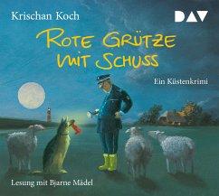 Rote Grütze mit Schuss / Thies Detlefsen Bd.1 (4 Audio-CDs) - Koch, Krischan