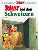 Asterix bei den Schweizern / Asterix Bd.16
