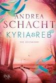 Die Rückkehr / Kyria & Reb Bd.2