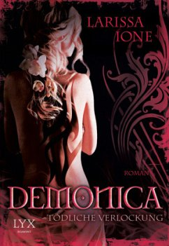 Tödliche Verlockung / Demonica Bd.5 - Ione, Larissa