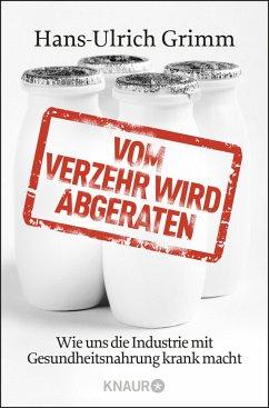 Vom Verzehr wird abgeraten - Grimm, Hans-Ulrich