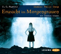 Erwacht im Morgengrauen / Shadow Falls Camp Bd.2 (6 Audio-CDs) - Hunter, C. C.