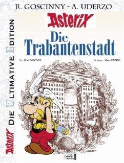 Die Trabantenstadt / Asterix Luxusedition Bd.17 - Goscinny, René; Uderzo, Albert
