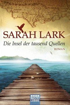 Die Insel der tausend Quellen / Nora Fortnam Bd.1 - Lark, Sarah