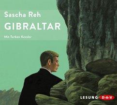 Gibraltar, 6 Audio-CDs - Reh, Sascha