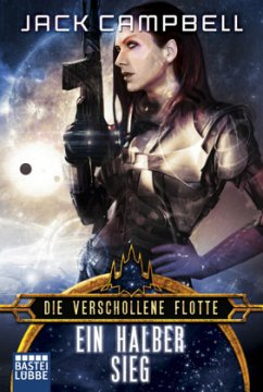Ein halber Sieg / Die verschollene Flotte Bd.8