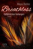 Gefährliches Verlangen / Breathless Trilogie Bd.1