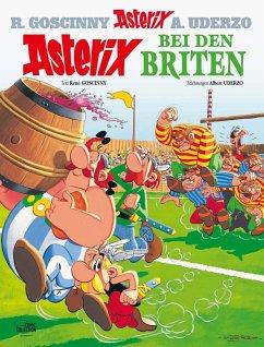Asterix bei den Briten / Asterix Bd.8 - Goscinny, René; Uderzo, Albert