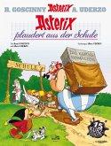 Asterix plaudert aus der Schule / Asterix Bd.32