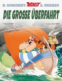 Die große Überfahrt / Asterix Bd.22 - Goscinny, René; Uderzo, Albert