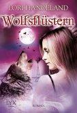 Wolfsflüstern / Geschöpfe der Nacht Bd.11