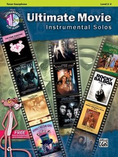 Ultimate Movie Instrumental Solos: Tenor Sax, B...