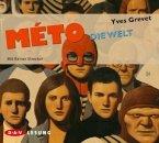 Die Welt / Méto Bd.3 (4 Audio-CDs)