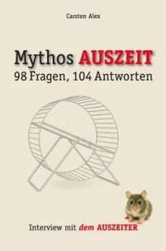 Mythos Auszeit