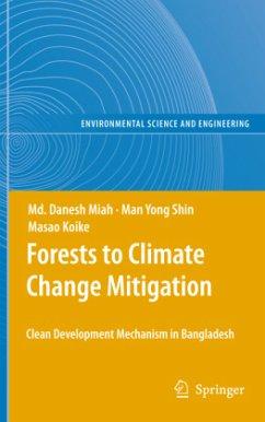Forests to Climate Change Mitigation - Miah, Md. Danesh;Shin, Man Yong;Koike, Masao