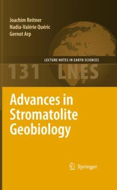 Advances in Stromatolite Geobiology - Reitner, Joachim;Quéric, Nadia-Valérie;Arp, Gernot