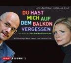 Du hast mich auf dem Balkon vergessen / SMSvongesternnacht.de Bd.1, 1 Audio-CD