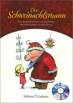 Der Schweinachtsmann, m. Audio-CD - Hilbert, Jörg