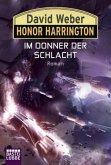 Im Donner der Schlacht / Honor Harrington Bd.28