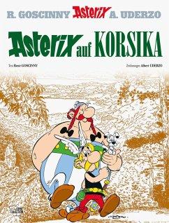Asterix auf Korsika / Asterix Bd.20 - Goscinny, René; Uderzo, Albert