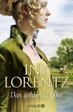 Das goldene Ufer / Auswanderersaga Bd.1 - Lorentz, Iny