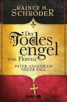 Buch-Reihe Pater Angelico von Rainer M. Schröder