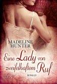 Eine Lady von zweifelhaftem Ruf / Regency Bd.3