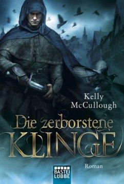 Die zerborstene Klinge / Klingen Saga Bd.2