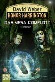 Das Mesa-Komplott / Honor Harrington Bd.29