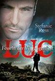 Luc - Fesseln der Vergangenheit / Brüder DeGrasse Bd.2