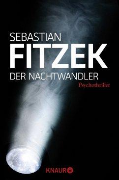Der Nachtwandler - Fitzek, Sebastian
