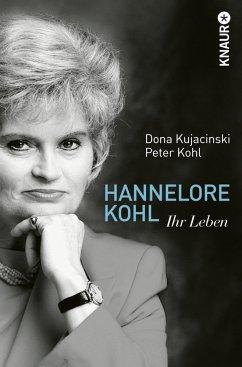 Hannelore Kohl - Kujacinski, Dona; Kohl, Peter