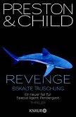 Revenge - Eiskalte Täuschung / Pendergast Bd.11