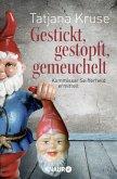 Gestickt, gestopft, gemeuchelt / Kommissar Siegfried Seifferheld Bd.4