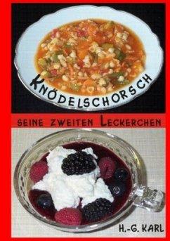 Knödelschorsch seine zweiten Leckerchen - Karl, Hans-Georg