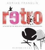 Retro: A Guide to the Mid-20th Century Design Revival