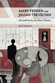 Mary Fedden and Julian Trevelyan - Life & Art by the River Thames: Life & Art by the River Thames