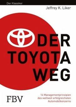 Der Toyota Weg - Liker, Jeffrey K.