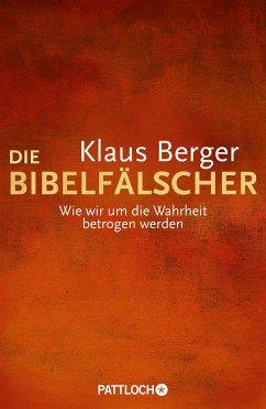 Die Bibelfälscher - Berger, Klaus