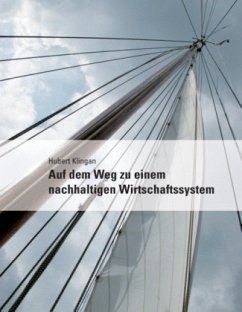Auf dem Weg zu einem nachhaltigen Wirtschaftssystem