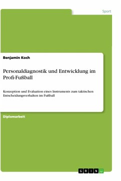Personaldiagnostik und Entwicklung im Profi-Fußball