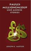 Paules Millionencoup und andere Stories