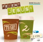Feiert Jesus! - to go, 2 Audio-CDs
